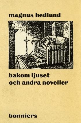 Bakom ljuset och andra noveller