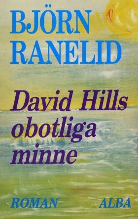 E-bok David Hills obotliga minne av Björn Ranelid