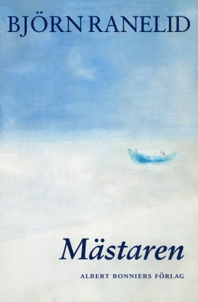 E-bok Mästaren av Björn Ranelid