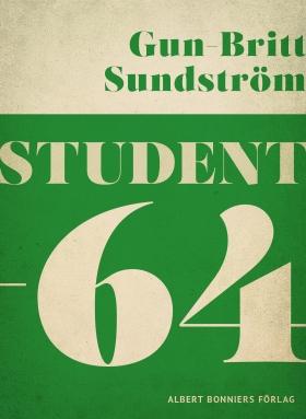 E-bok Student -64 av Gun-Britt Sundström