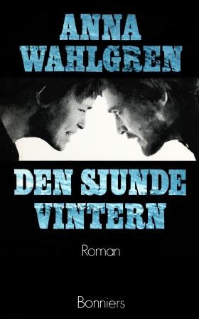 E-bok Den sjunde vintern av Anna Wahlgren