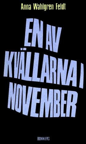 E-bok En av kvällarna i november : Noveller av Anna Wahlgren