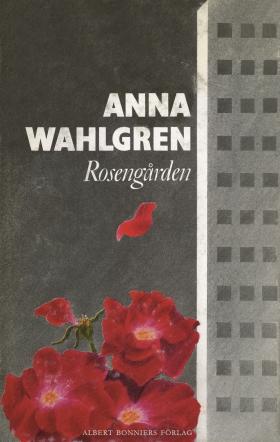 E-bok Rosengården av Anna Wahlgren