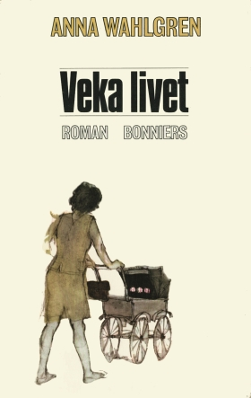 E-bok Veka livet av Anna Wahlgren
