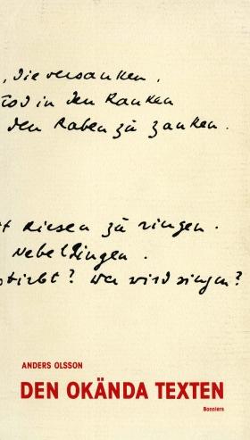 E-bok Den okända texten : en essä om tolkningsteori från kyrkofäderna till Derrida av Anders Olsson