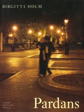 E-bok Pardans : med fragment av en kavaljersröst av JP av Birgitta Holm