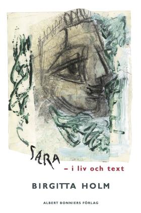 E-bok Sara : i liv och text av Birgitta Holm