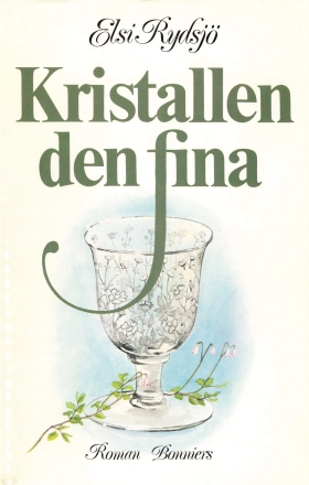 E-bok Kristallen den fina av Elsi Rydsjö