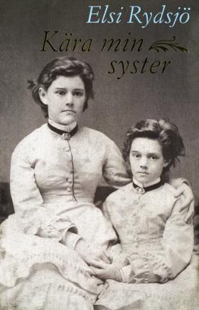 E-bok Kära min syster av Elsi Rydsjö