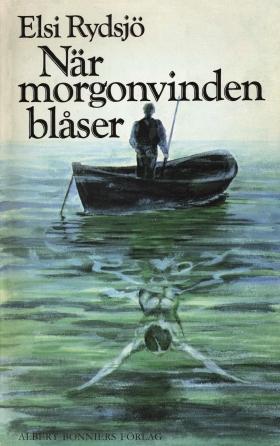 E-bok När morgonvinden blåser av Elsi Rydsjö