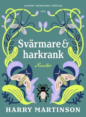 E-bok Svärmare och harkrank : noveller av Harry Martinson
