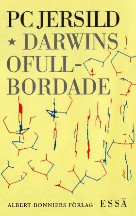 E-bok Darwins ofullbordade : om människans biologiska natur av P. C. Jersild
