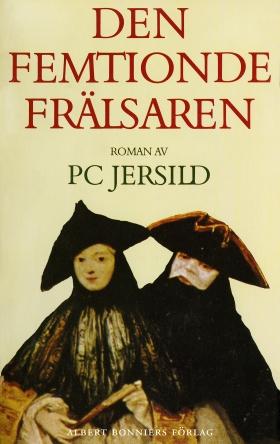 E-bok Den femtionde frälsaren av P. C. Jersild
