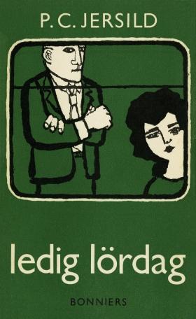 E-bok Ledig lördag av P. C. Jersild