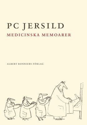 E-bok Medicinska memoarer av P. C. Jersild