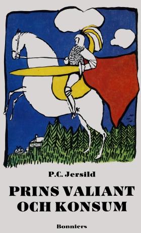 E-bok Prins Valiant och Konsum av P. C. Jersild