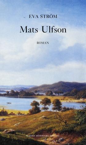 E-bok Mats Ulfson av Eva Ström