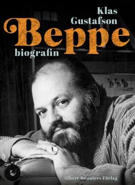 E-bok Beppe : biografin av Klas Gustafson