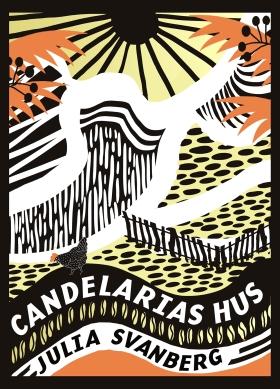 Candelarias hus