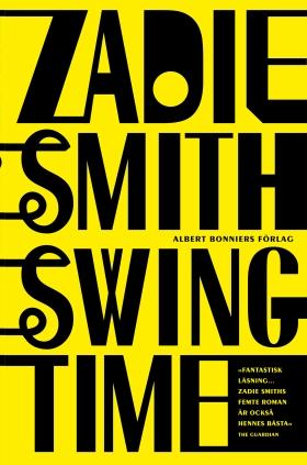 E-bok Swing time av Zadie Smith