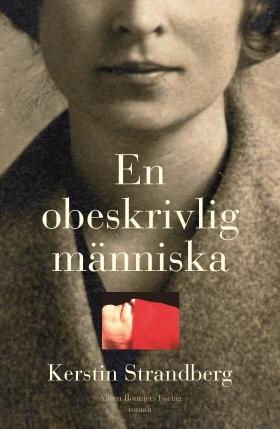 E-bok En obeskrivlig människa av Kerstin Strandberg