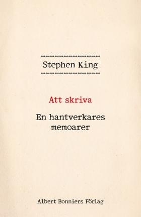 E-bok Att skriva : en hantverkares memoarer av Stephen King