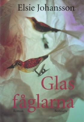 E-bok Glasfåglarna av Elsie Johansson