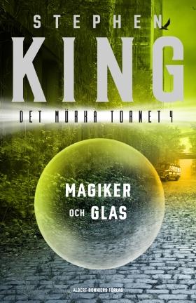 Magiker och glas av Stephen King