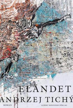 E-bok Eländet av Andrzej Tichý