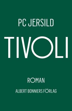 E-bok Tivoli av P. C. Jersild