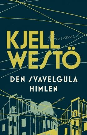 E-bok Den svavelgula himlen av Kjell Westö