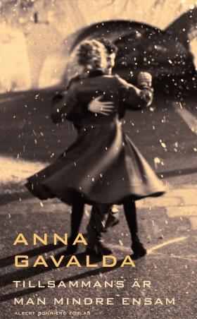 E-bok Tillsammans är man mindre ensam av Anna Gavalda