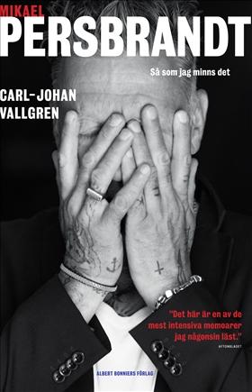 E-bok Mikael Persbrandt : så som jag minns det av Carl-Johan Vallgren