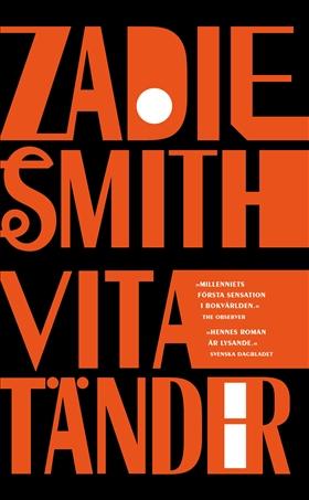 E-bok Vita tänder av Zadie Smith