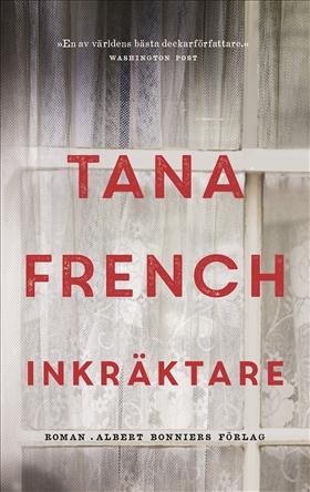 E-bok Inkräktare av Tana French