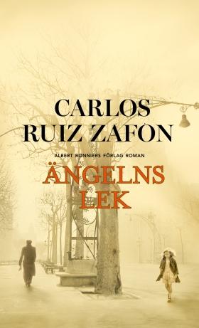 E-bok Ängelns lek av Carlos Ruiz Zafón