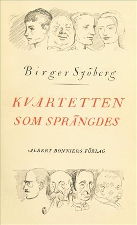 Kvartetten som sprängdes av Birger Sjöberg