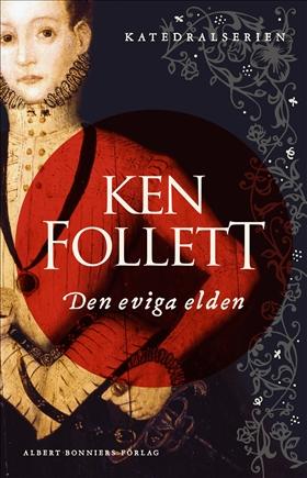 Den eviga elden av Ken Follett