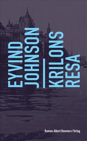 E-bok Krilons resa av Eyvind Johnson