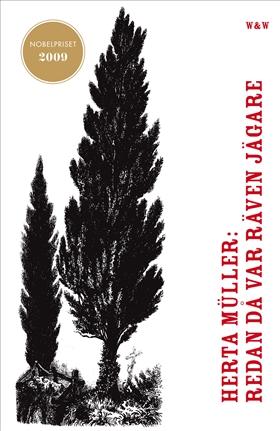 E-bok Redan då var räven jägare av Herta Müller
