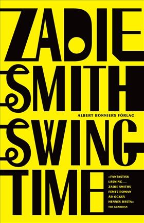 Swing time av Zadie Smith