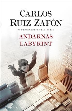 Andarnas labyrint av Carlos Ruiz Zafón