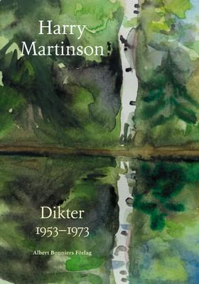 Dikter 1953-1973 av Harry Martinson