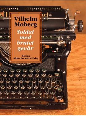 Soldat med brutet gevär av Vilhelm Moberg
