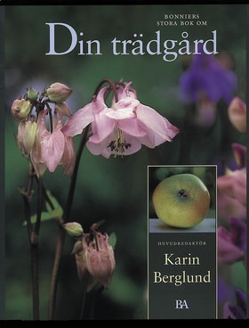 Din trädgård av Karin Berglund