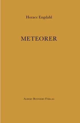 Meteorer av Horace Engdahl