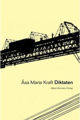 Diktaten av Åsa Maria Kraft