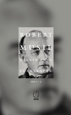 Mannen utan egenskaper I-II av Robert Musil