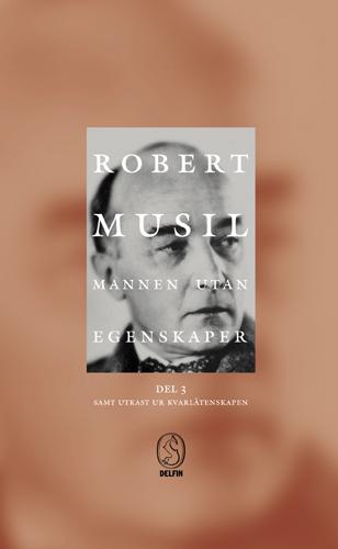Mannen utan egenskaper III-IV av Robert Musil