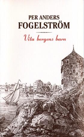 Vita bergens barn av Per Anders Fogelström